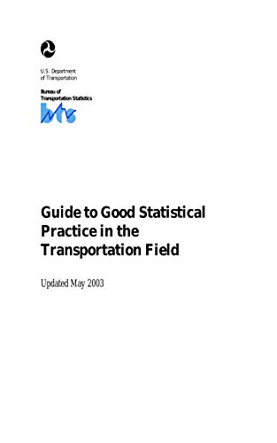 Guide to Good Statistical Practice in the Transportation Field (Updated May 2003)
