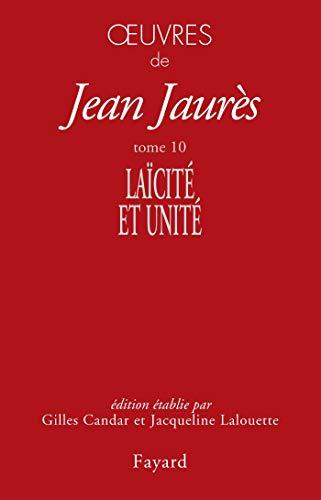 Oeuvres tome 10: Laïcité et unité PDF Books