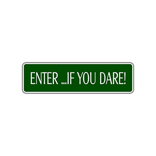 TammieLove Enter If You Dare Halloween Plaque de Rue en Aluminium avec Inscription « Enter If You Dare » 4 x 16 Pouces