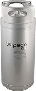 Torpedo Keg - 5 Gal