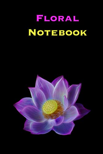 Floral Notebook: Blank Journal for Self Love Reflections and Manifesting through the journey to a Ne