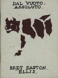 Dal vuoto assoluto. Bret Easton Ellis
