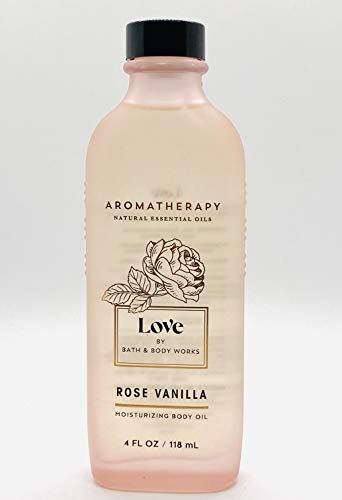 Bath and Body Works Aromatherapy LOVE - ROSE + VANILLA Nourishing Body Oil 4 Fluid Ounce