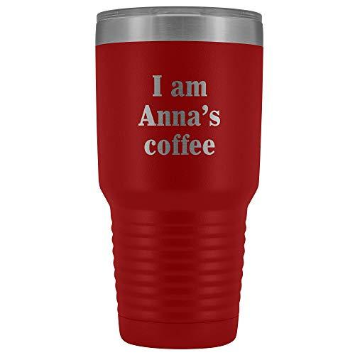 Ich bin Annas Kaffee - 30oz Tumbler 11Oz Tee CUPS, Beat Geschenkbecher