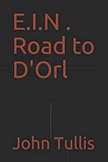 E.I.N . Road to D'Orl