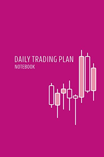 Daily Trading Plan Notebook: Pink Candlestick Currency Trading Journal