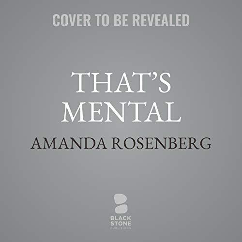 That's Mental audiobook cover art
