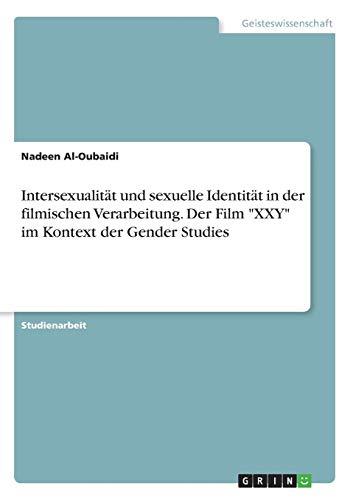 Intersexualität und sexuelle Identität in der filmischen Verarbeitung. Der Film