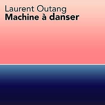 Machine à danser (Re:)