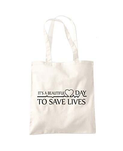It's a Beautiful Day To Save Lives - Tote Shopper Fashion Bag - Natural