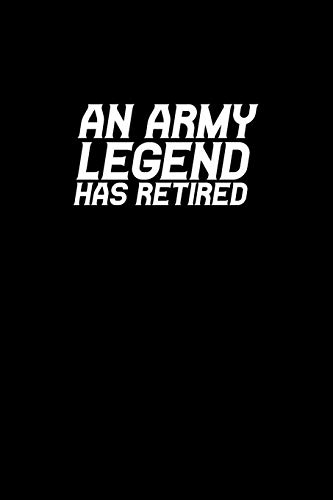 An army legend has retired: Hangman Puzzles | Mini Game | Clever Kids | 110 Lined pages | 6 x 9 in | 15.24 x 22.86 cm | Single Player | Funny Great Gift
