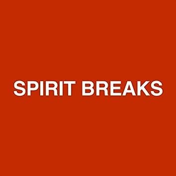 Spirit Breaks