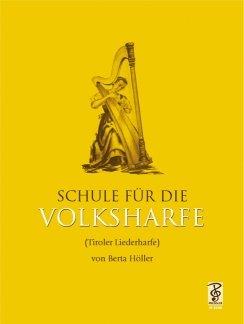 SCHULE FUER DIE VOLKSHARFE - arrangiert für Harfe [Noten / Sheetmusic] Komponist: HOELLER BERTA