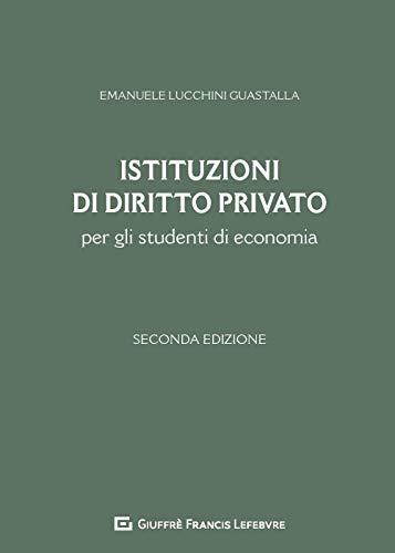 Istituzioni di diritto privato per gli studenti di economia