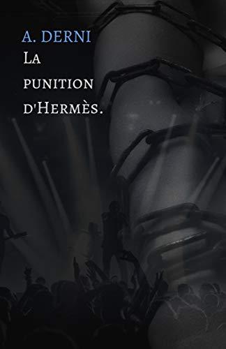 La punition d'Hermes. (French Edition)