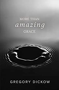Paperback More Than Amazing Grace Book