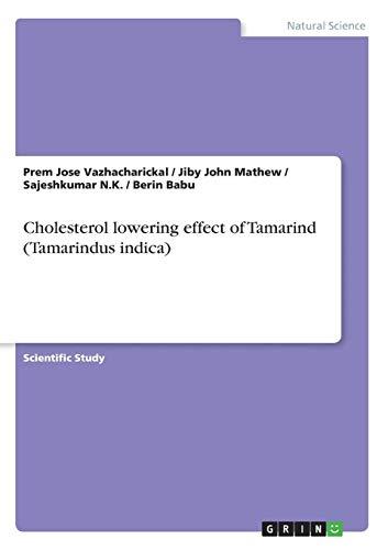 Cholesterol lowering effect of Tamarind (Tamarindus indica)