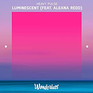 Luminescent (feat. Aleana Redd)