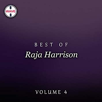 Best Of Raja Harrison, Vol. 4