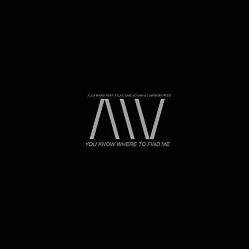 Alex Ward feat. Atlas, Eme Josiah, Lownewbreed feat. Atlas, Eme Josiah & Lownewbreed