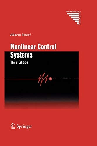 Nonlinear Control Systems (Communications and Control Engineering)