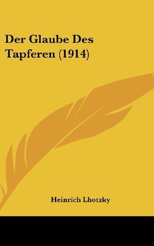 Der Glaube Des Tapferen (1914)