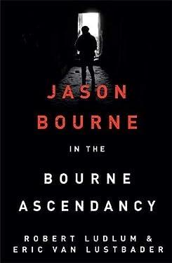 Robert Ludlum's The Bourne Ascendancy (Bourne 12) by Robert Ludlum (2015-05-21)