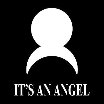 It's an Angel