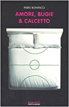 Permalink to Amore, bugie & calcetto PDF