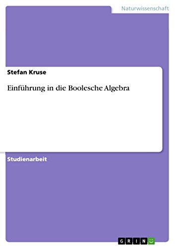 Einführung in die Boolesche Algebra