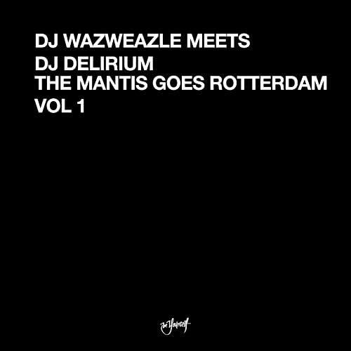 DJ Waxweazle & DJ Delirium