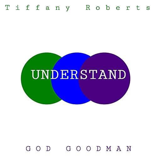 Tiffany Roberts feat. GOD GOODMAN