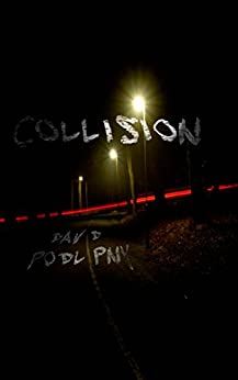 Collision by [David Podlipny]