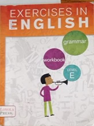 Exercises in English 2013 Level E Student Book: Grammar Workbook