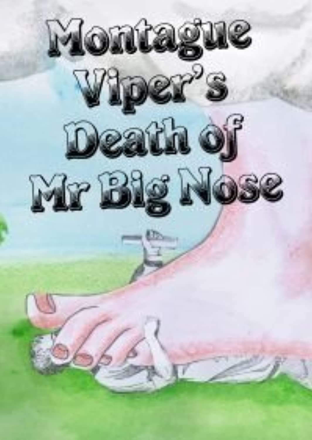Montegue Viper's  Death of Mr. Big Nose  murder mystery game for 12 players