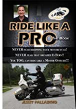 Ride Like a Pro, The Book