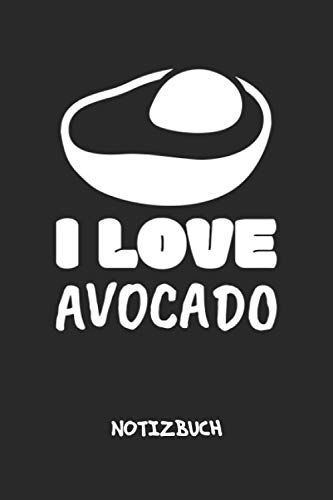 I Love Avocado: NOTIZBUCH Avocadoliebhaber Notizblock A5 LINIERT - Veganismus Notizheft 120 Seiten Tagebuch - Ich liebe Avocados Geschenk für Veganer Vegetarier Rohköstler
