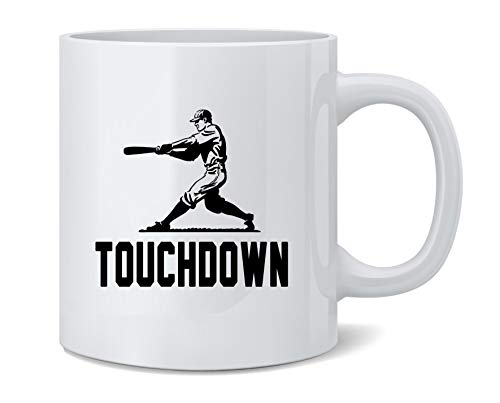 Touchdown Baseball Player Funny Sports Ceramic Coffee Mug Tea Cup Fun Novelty Gift 12 oz