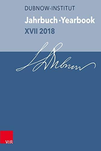 Jahrbuch des Dubnow-Instituts /Dubnow Institute Yearbook XVII/2018 (Jahrbuch Des Simon-Dubnow-Instituts / Simon Dubnow Institute) (German Edition)