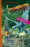 La venganza de los cuervos de hierro: 7 (Corazón de dragón)