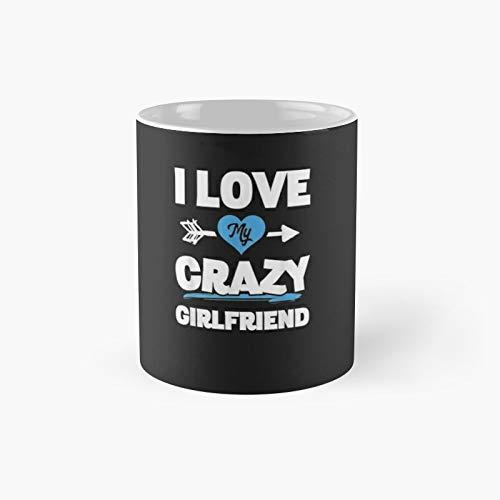 Taza clásica con texto en inglés 'I Love My Crazy Girlfriend Couples Valentines Match', el mejor regalo, tazas de café divertidas, 11 oz
