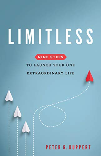 Limitless: Nine Steps to Launch Your One Extraordinary Life (English Edition)