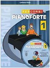 Scaricare Libri Percorsi di pianoforte. Con CD: 1 PDF
