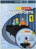 Percorsi di pianoforte. Con CD (Vol. 1)