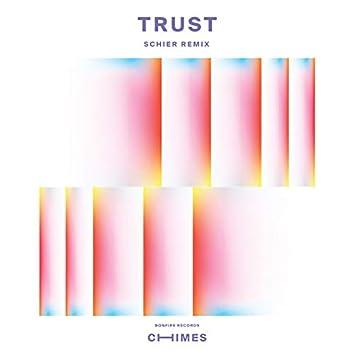 Trust (Schier Remix)