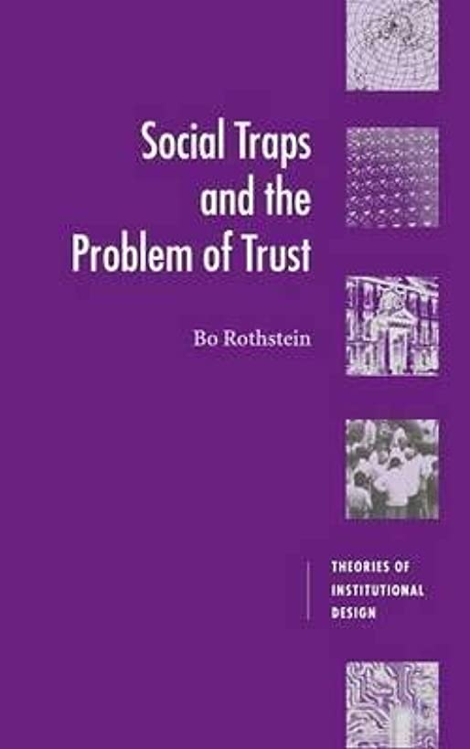 [(Social Traps and the Problem of Trust)] [By (author) Bo Rothstein ] published on (April, 2015)