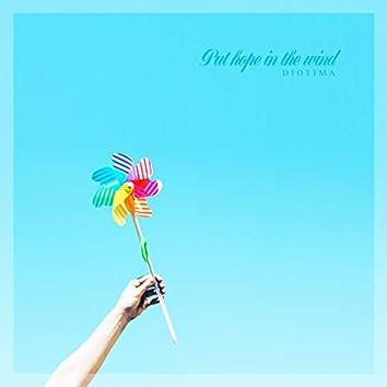 Put Hope In The Wind