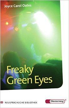 Diesterwegs Neusprachliche Bibliothek - Englische Abteilung: Freaky Green Eyes: Textbook ( 16. September 2008 )