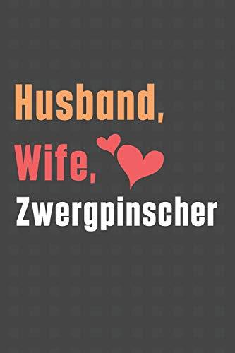 Husband, Wife, Zwergpinscher: For Zwergpinscher Dog Fans