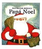 Papá Noel: 51 (Álbumes ilustrados)